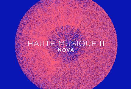 Haute Musique Nova